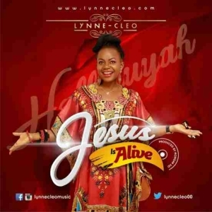 Lynne-Cleo - Jesus Is Alive